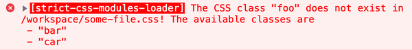 an example console warning from strict-css-modules-loader, warning about a missing .foo class